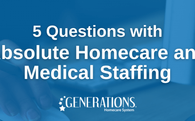 Five Questions with Absolute Homecare and Medical Staffing