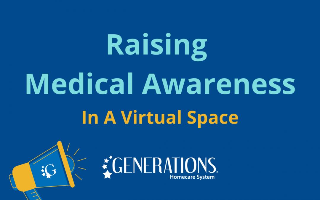 Raising Medical Awareness In A Virtual Space