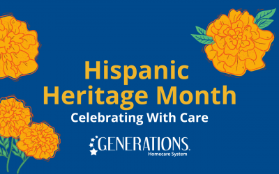 National Hispanic Heritage Month – Celebrating With Care